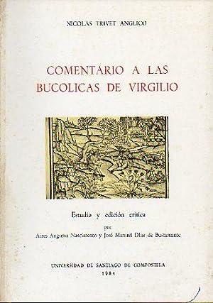 COMENTARIO A LAS BUCÓLICAS DE VIRGILIO. Estudio: Trivet Anglico, Nicolas.