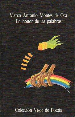 EN HONOR DE LAS PALABRAS.: Montes de Oca,