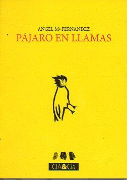 PÁJARO EN LLAMAS. Viñeta de Rafael Amilburu.: Fernández, Ángel María.