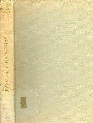 PASCUA Y NARANJAS. Premio Alfaguara 1966. 3ª ed.: Vicent, Manuel.