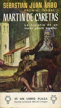 MARTÍN DE CARETAS.: Arbó, Sebastián.