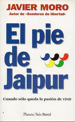 EL PIE DE JAIPUR. 2ª ed.: Moro, Javier.