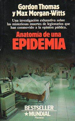 ANATOMÍA DE UNA EPIDEMIA. Novela. Trad. Soledad Silió. by Thomas ...