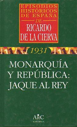 EPISODIOS HISTÓRICOS DE ESPAÑA. Vol. 2. MONARQUÍA: De la Cierva,