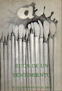 ECOS DE UN SENTIMIENTO. Pról. de Pedro: Pascual Mena, Mª