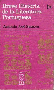 BREVE HISTORIA DE LA LITERATURA PORTUGUESA. Trad.: Saraiva, Antonio José.