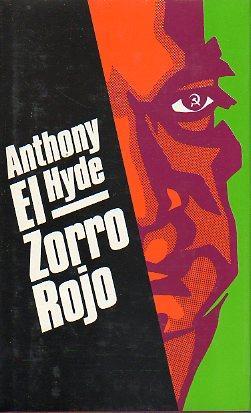 EL ZORRO ROJO. Trad. Manuel Sáez de: Hyde, Anthony.