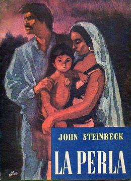 LA PERLA. Trad. Francisco Baldiz.: Steinbeck, John.