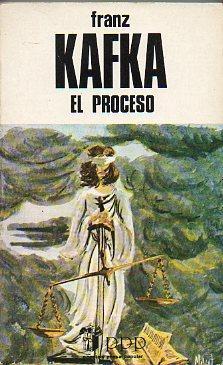 EL PROCESO. Trad. Tina de Alarcón.: Kafka, Franz.