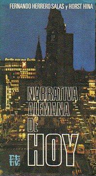NARRATIVA ALEMANA DE HOY. Antología.: Herrreros Salas, Fernando / Hina, Horst.