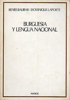 BURGUESÍA Y LENGUA NACIONAL Trad. Lluis María: Balibar, Renée /