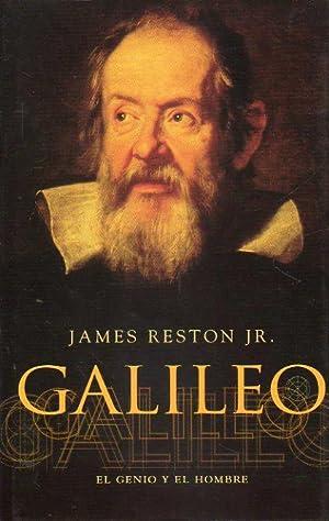 GALILEO. EL GENIO Y EL HOMBRE. Trad.: Reston Jr., James.