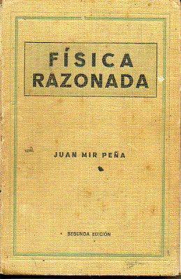 FÍSICA RAZONADA. 2ª ed.: Mir Peña, Juan.