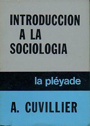 INTRODUCCIÓN ALA SOCIOLOGÍA. Trad. Flora Setaro.: Cuvillier, A.