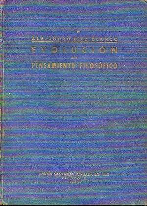 EVOLUCIÓN DEL PENSAMIENTO FILOSÓFICO. De Thales de Mileto a Martín Heidegger.: Díez Blanco, ...