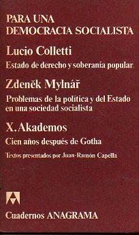 PARA UNA DEMOCRACIA SOCIALISTA / PROBLEMAS DE: Colletti, Lucio /