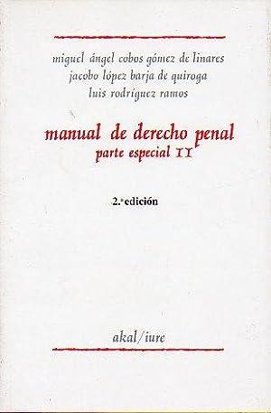 MANUAL DE DERECHO PENAL. Parte Especial. II.: Cobos Gómez de