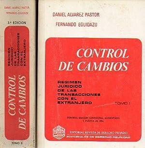 CONTROL DE CAMBIOS. Régimen jurídico de las: Álvarez Pastor, Daniel