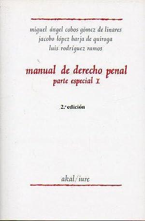 MANUAL DE DERECHO PENAL. Parte Especial. I.: López Barja de