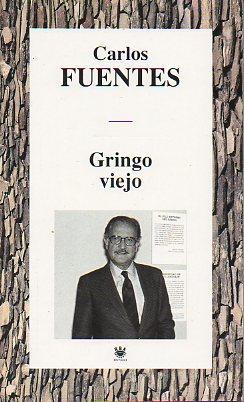 GRINGO VIEJO.: Fuentes, Carlos.