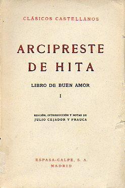 LIBRO DE BUEN AMOR. Vol. I. Edic.: Arcicpreste de Hita.