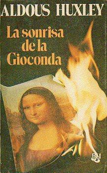 LA SONRISA DE LA GIOCONDA. Trad. Mª Luisa Buendía.: Huxley, Aldous.