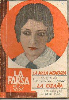 LA MALA MEMORIA. Juguete cómico en un: García Álvarez, Enrique