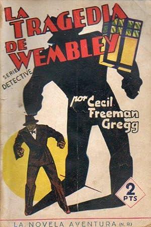 LA TRAGEDIA DE WEMBLEY.: Greg, Cecil Freeman.