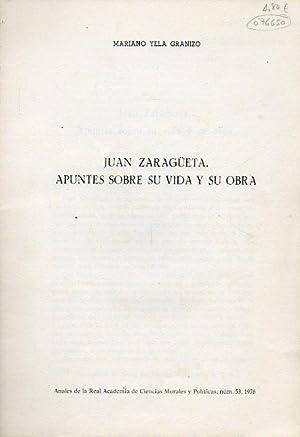 JUAN ZARAGÜETA. apuntes sobre su vida y: Yela Granizo, Mariano.