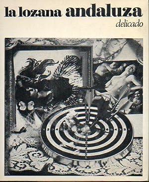 RETRATO DE LA LOZANA ANDALUZA. Edic. Carlos Ayala / Jaime Uya.: Delicado, Francisco.