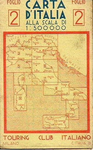 CARTA D ITALIA. Foglio 2. Scala 1:500.000.: Touring Club Italiano.