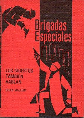 LOS MUERTOS TAMBIEN HABLAN. Trad. Guillermo Martinell.: Mallory, Gleen.