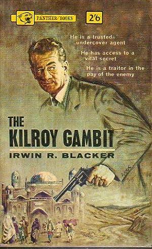 THE KILROY GAMBIT.: Blacker, Irwin R.