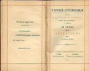 L ANNÉE LITURGIQUE. LE TEMPS DE LA: Guéranguer, Dom Prosper,