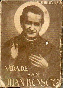 VIDA DE SAN JUAN BOSCO.: Risco, Alberto, S.