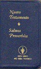 NUEVO TESTAMENTO DE NUESTRO SEÑOR JESUCRISTO CON SALMOS Y PROVERBIOS.: Los Gedeones ...