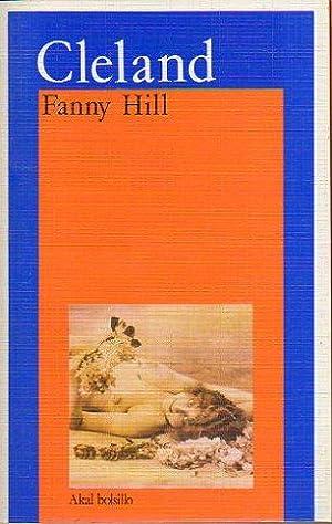FANNY HILL. Memorias de una mujer galante.: Cleland, John.