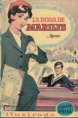 LA BODA DE MARILYS. Ilustrs. Magda Genestar Luis. Trad. N. c.: Myonne