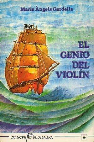 EL GENIO DEL VIOLÍN. Ilustrs. de Joan Antoni Poch. Trad. Juan Ruiz Manent.: Gardella, Maria ...