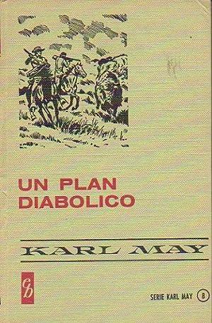 UN PLAN DIABÓLICO.: May, Karl.