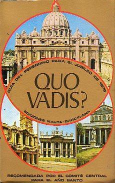 QUO VADIS? Guía de Roma recomendada por: Pinto, Pio V.