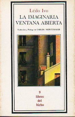 LA IMAGINARIA VENTANA ABIERTA. Traducción y prólogo de Carlos Montemayor. Edici&...