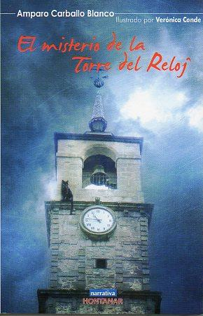 EL MISTERIO DE LA TORRE DEL RELOJ.: Carballo Blanco, Amparo.