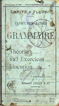 L ANNÉE PRÉPARATOIRE DE GRAMMMAIRE, par demandes: Larive et Fleury,