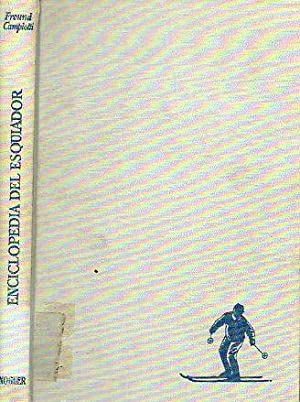 ENCICLOPEDIA DEL ESQUIADOR. Prólogo de Giuseppe Lamberti.: Freund, Franceso /