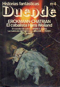 DUENDE. HISTORIAS FANTÁSTICAS. Nº 4. Erckmann-Chatrian: El: Jaumá Guix, Carlos.