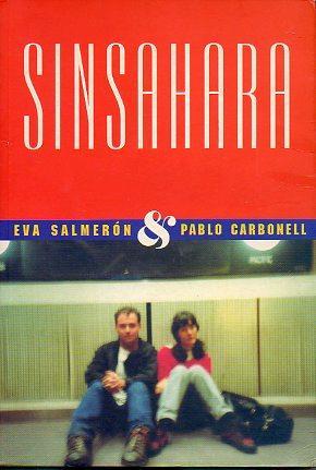 SINSAHARA. Dedicado por los dos autores.: Salmerón, Eva /