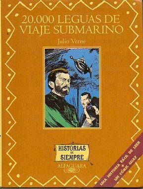 20.000 LEGUAS DE VIAJE SUBMARINO. Ilustrs. Carlos Puerta. Adapt. Celia Ruiz.: Verne, Julio.