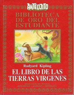 EL LIBRO DE LAS TIERRAS VÍRGENES. Selección de textos, resúmenes, aná...