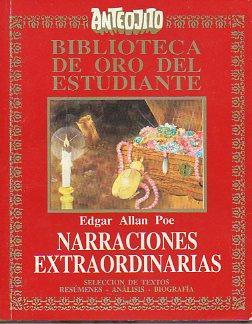 NARRACIONES EXTRAORDINARIAS. Selección de textos, resúmenes, análisis y ...